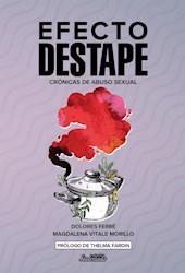 Libro Efecto Destape Cronicas De Abuso Sexual