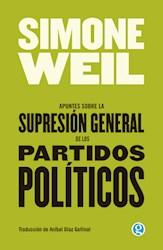 Libro Apuntes Sobre La Supresion De Los Partidos Politicos