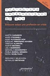 Libro Periodismo .Instrucciones De Uso (2Da Edicion)