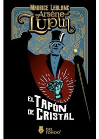 Papel Arsene Lupin - El Tapón De Cristal