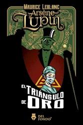 Libro Arsene Lupin Y El Triangulo De Oro