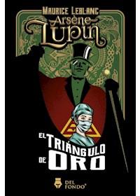 Papel Arsene Lupin - El Triángulo De Oro