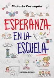 Libro Esperanza En La Escuela