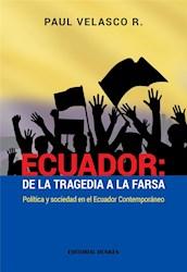 Libro Ecuador : De La Tragedia A La Farsa