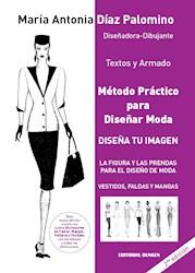 Papel Metodo Practico Para Diseñar Moda - Vestidos Faldas Y Mangas