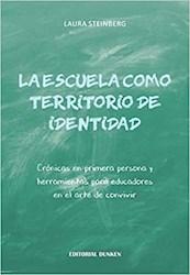 Libro La Escuela Como Territorio De Identidad