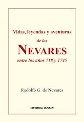 Libro Vidas , Leyendas Y Aventuras De Los Nevares Entre Los A/Os 718 Y 1745.