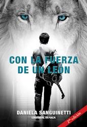 Libro Con La Fuerza De Un Leon (2Da Edicion)
