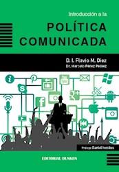 Libro Introduccion A La Poltica Comunicada