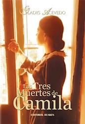 Libro Las Tres Muertes De Camila