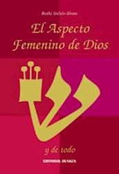 Libro El Aspecto Femenino De Dios Y De Todo