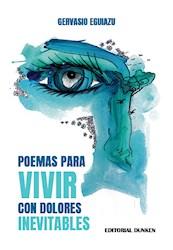Libro Poemas Para Vivir Con Dolores Inevitables