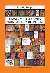 Libro Frases Y Reflexiones Para Sanar Y Despertar