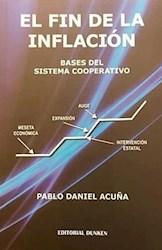 Libro El Fin De La Inflacion .Bases Del Sistema Cooperativo