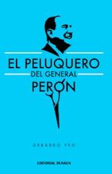 Libro El Peluquero Del General Peron