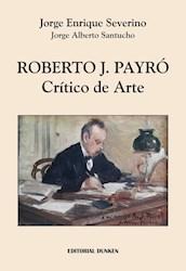 Libro Roberto  J. Payro , Critico De Arte