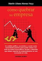 Libro Como Quebrar Su Empresa