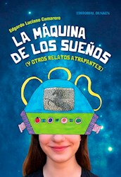 Libro La Maquina De Los Sue/Os