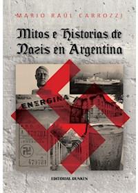 Papel Mitos E Historias De Nazis En Argentina