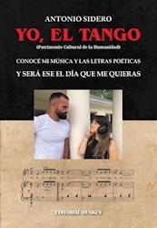 Libro Yo ,El Tango .Conoce Mi Musica Y Las Letras Poeticas