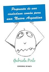 Libro Propuesta De Una Ciudadana Comun Para Una Nueva Argentina