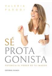 Libro Se Protagonista .Potenciando Mujeres Seguras