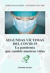 Libro Segundas Victimas Del Covid-19 .La Pandemia Que Cambio Nuestras Vidas