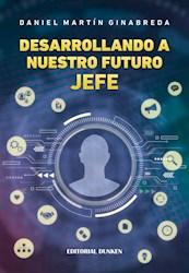 Libro Desarrollando A Nuestro Futuro Jefe