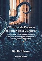 Libro Cultura De Poder O El Poder De La Cultura? Un Viaje A La Intrincada Trama D
