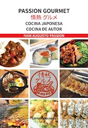 Libro Passion Gourmet. Cocina Japonesa. Cocina De Autor