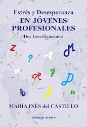 Libro Estres Y Desesperanza En Jovenes Profesionales
