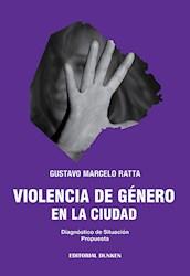 Libro Violencia De Genero En La Ciudad