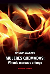 Libro Mujeres Quemadas  Vinculo Marcado A Fuego