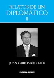 Libro Relatos De Un Diplomtico Ii