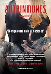 Libro Autoinmunes En La Mujer. El Origen Esta En Las Emociones