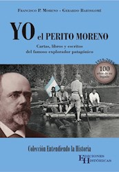 Libro Yo El Perito Moreno
