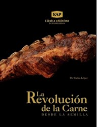 Libro La Revolucion De La Carne Desde La Semilla