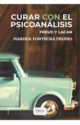 Papel CURAR CON EL PSICOANALISIS