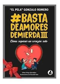 Papel Basta De Amores De Mierda Iii