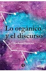 E-book Lo orgánico y el discurso