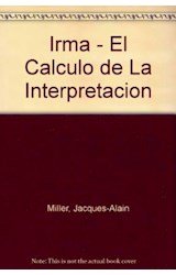 Papel IRMA- EL CALCULO DE LA INTERPRETACION