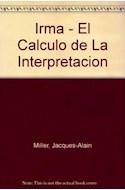 Papel IRMA EL CALCULO DE LA INTERPRETACION