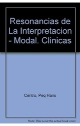 Papel RESONANCIAS DE LA INTERPRETACION MODALIDADES CLINICAS
