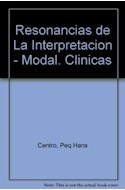 Papel RESONANCIAS DE LA INTERPRETACION MODALIDADES CLINICAS