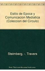 Papel ESTILO DE EPOCA 1 Y COMUNICACION MEDIATICA