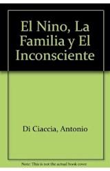 Papel EL NIÑO, LA FAMILIA Y EL INCONSCIENTE