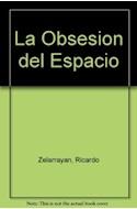 Papel OBSESION DEL ESPACIO LA