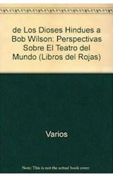 Papel DE LOS DIOSES HINDUES S BOB WILSON