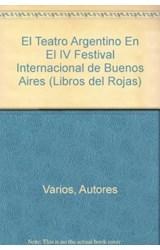 Papel TEATRO ARGENTINO EN EL IV FESTIVAL INTERNACIONAL DE BUENOS A