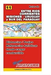Papel Nº 11 Rutas De Entre Rios Corrientes Misiones Uruguay Y Sur Del Paraguay